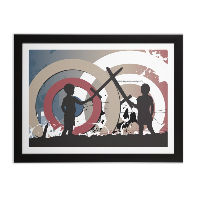 This Isn't Going to End Pretty Home Framed Fine Art Print by iamthepod's Artist Shop