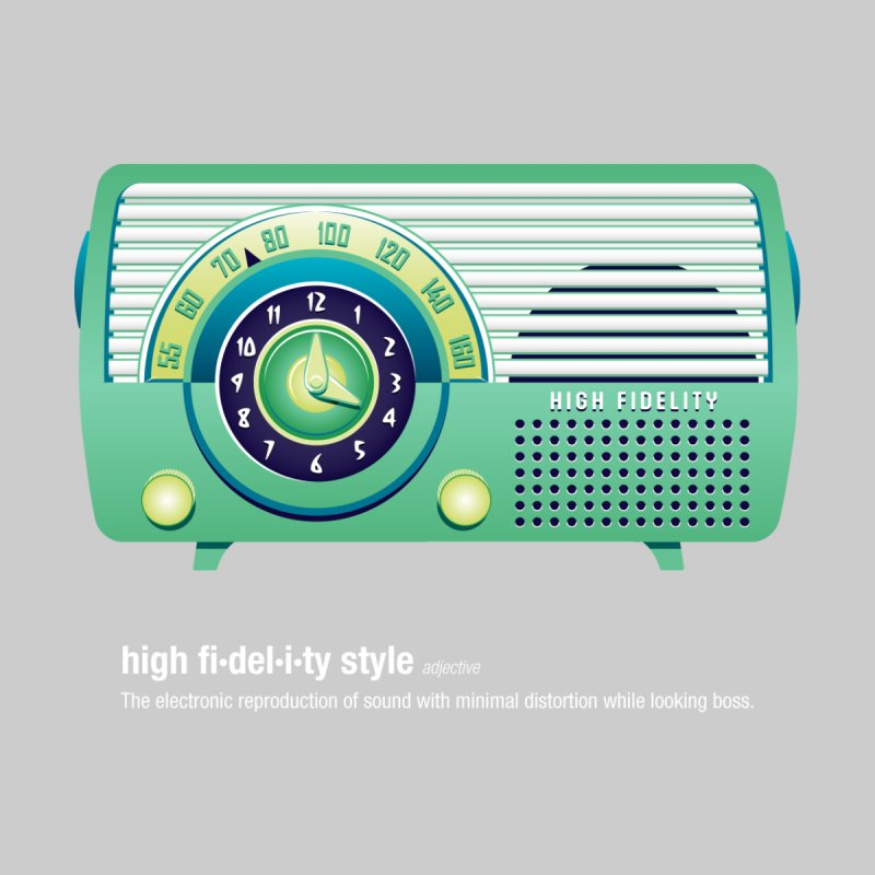 high fi·del·i·ty '52 by Ian Glaubinger on Threadless!