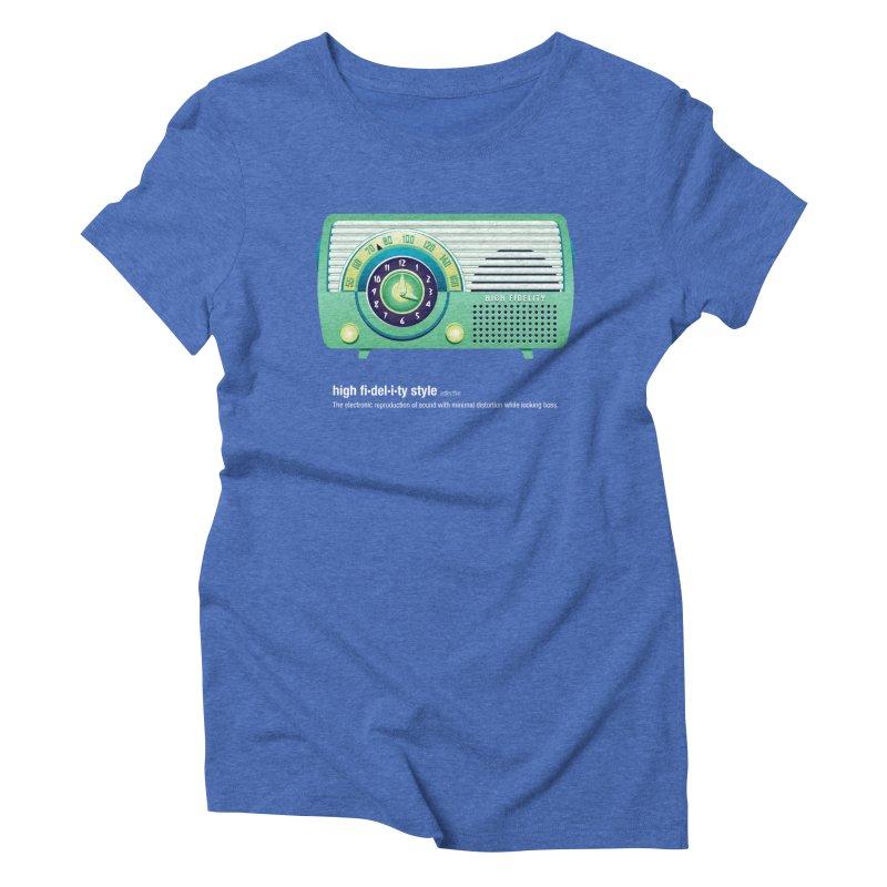 high fi·del·i·ty '52 Women's Triblend T-Shirt by Ian Glaubinger on Threadless!