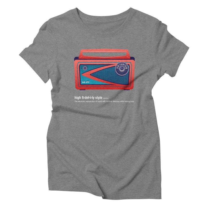 high fi·del·i·ty '57 Women's Triblend T-Shirt by Ian Glaubinger on Threadless!