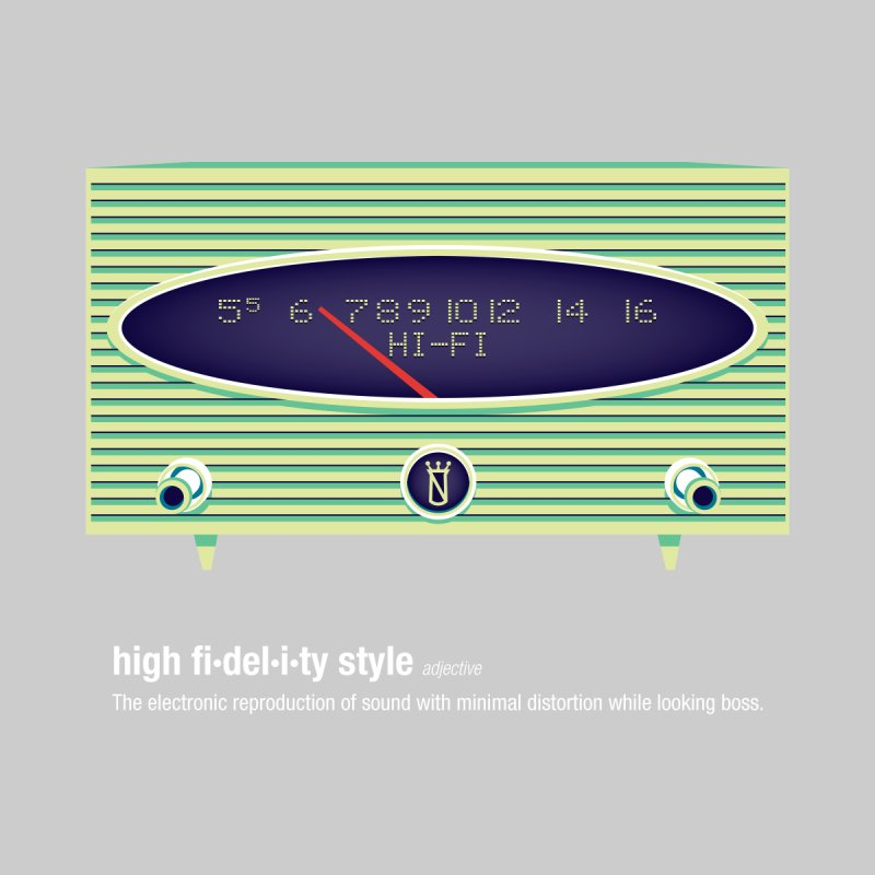 high fi·del·i·ty '56 by Ian Glaubinger on Threadless!