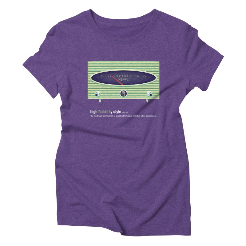 high fi·del·i·ty '56 Women's Triblend T-Shirt by Ian Glaubinger on Threadless!