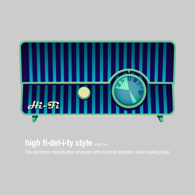 high fi·del·i·ty '58 by Ian Glaubinger on Threadless!