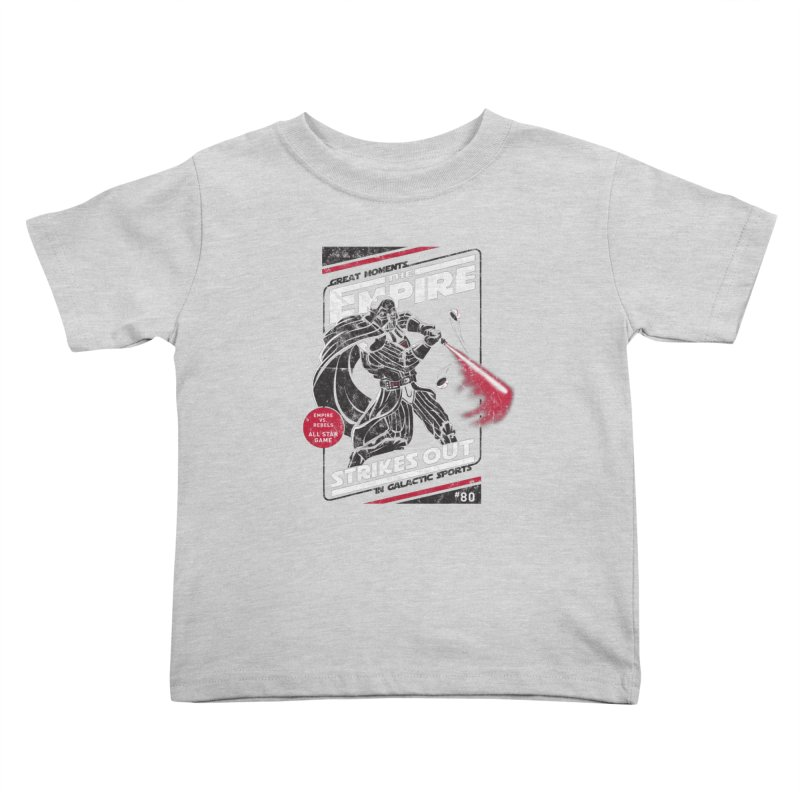 The Empire Strikes Out Kids Toddler T-Shirt by Ian Leino @ Threadless