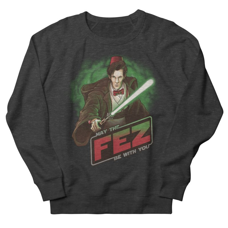 May the Fez be With You Men's Sweatshirt by Ian Leino @ Threadless