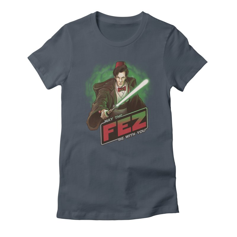 May the Fez be With You Women's T-Shirt by Ian Leino @ Threadless