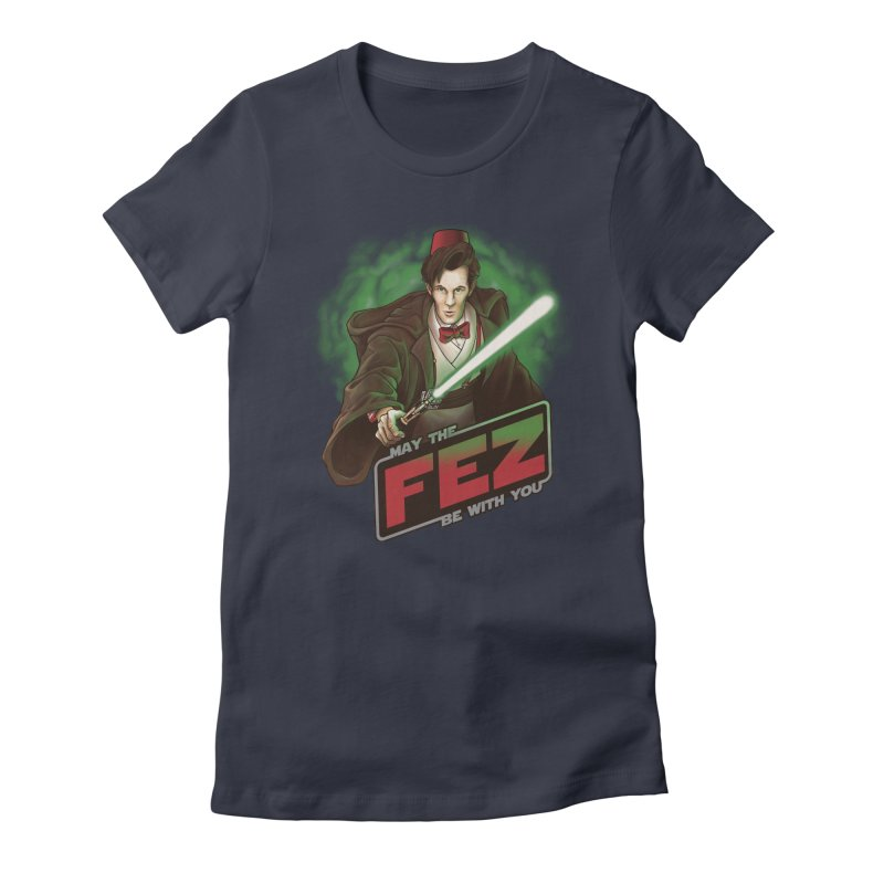 May the Fez be With You Women's Fitted T-Shirt by Ian Leino @ Threadless