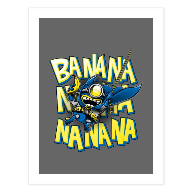 Banana Nana Home  by Ian Leino @ Threadless