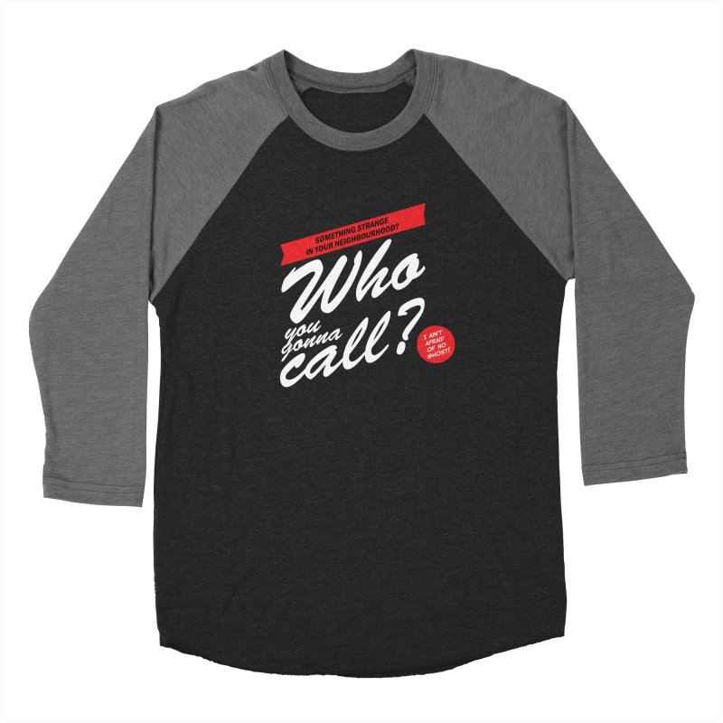 Better Call The Ghostbusters Men's Baseball Triblend Longsleeve T-Shirt by Ian J. Norris