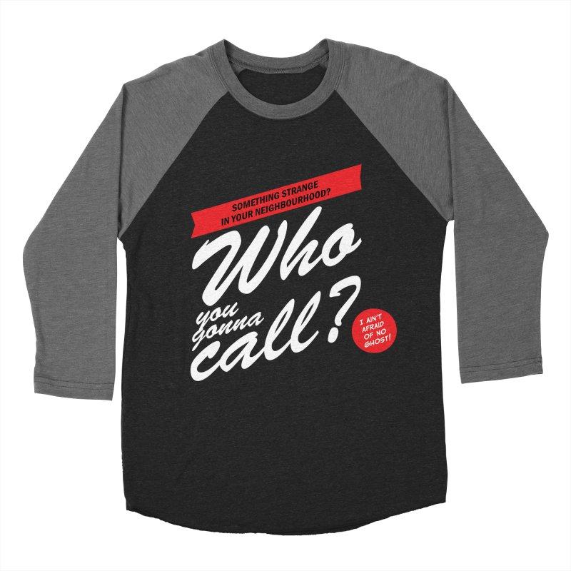 Better Call The Ghostbusters Women's Baseball Triblend Longsleeve T-Shirt by Ian J. Norris