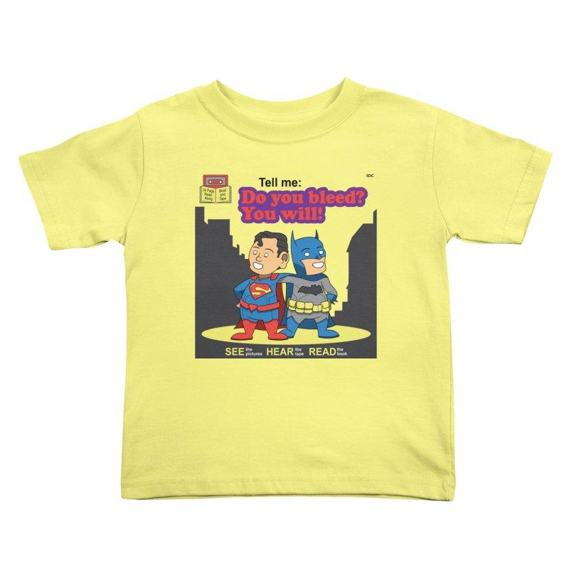 Do You Bleed? You Will! Kids Toddler T-Shirt by Ian J. Norris