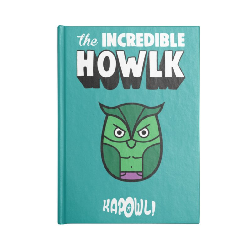 The Incredible Howlk Accessories Notebook by Ian J. Norris