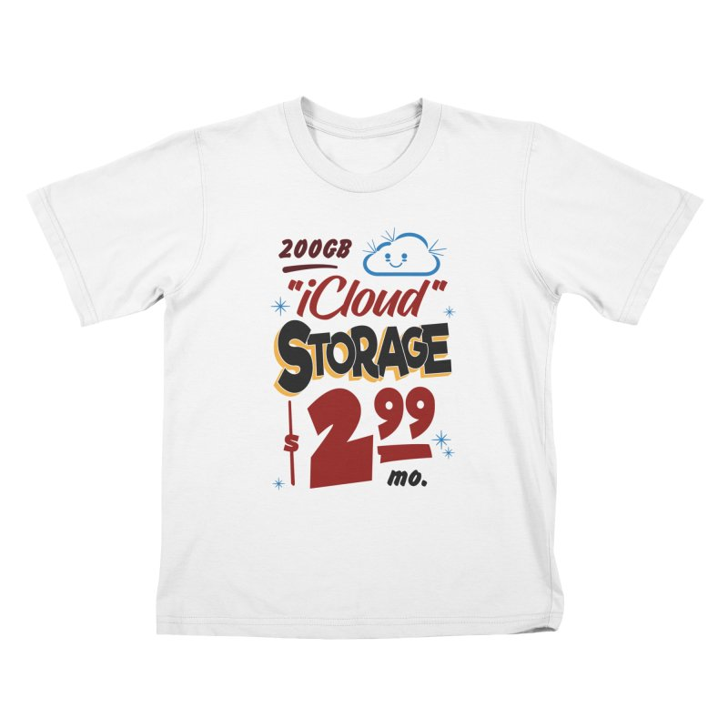 iCloud Storage Sign Kids T-Shirt by Ian J. Norris
