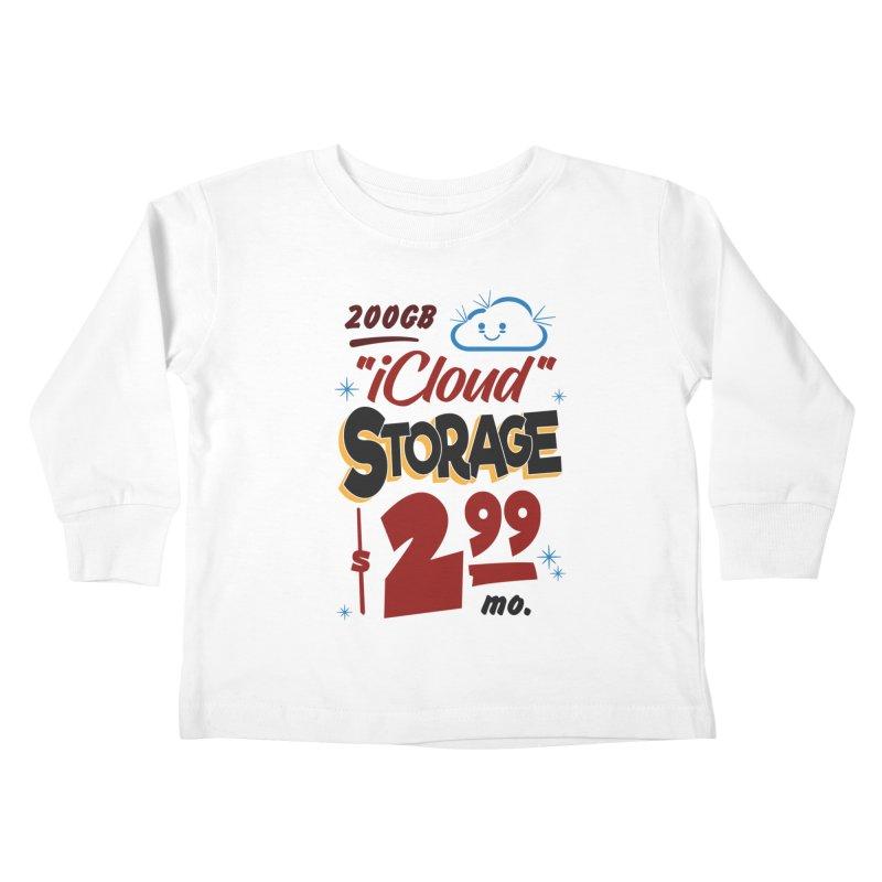 iCloud Storage Sign Kids Toddler Longsleeve T-Shirt by Ian J. Norris