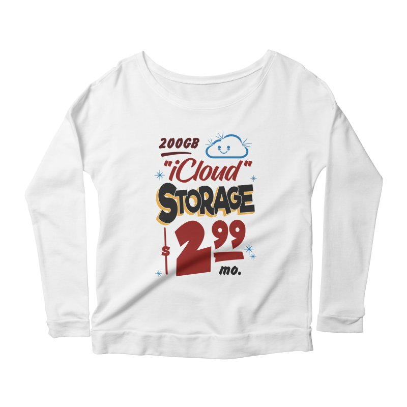iCloud Storage Sign Women's Scoop Neck Longsleeve T-Shirt by Ian J. Norris