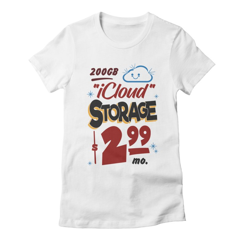 iCloud Storage Sign Women's T-Shirt by Ian J. Norris
