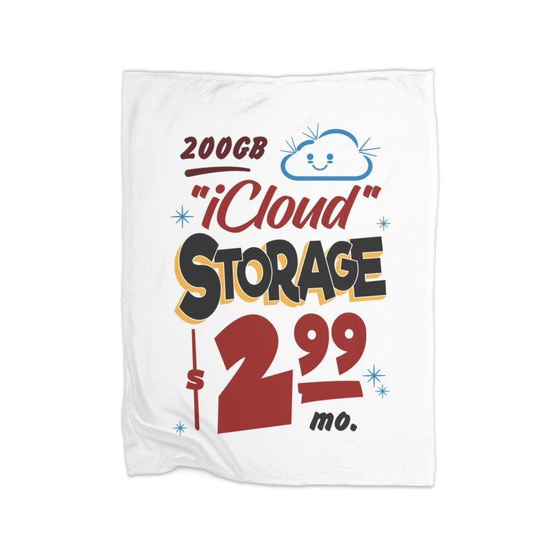 iCloud Storage Sign Home Blanket by Ian J. Norris