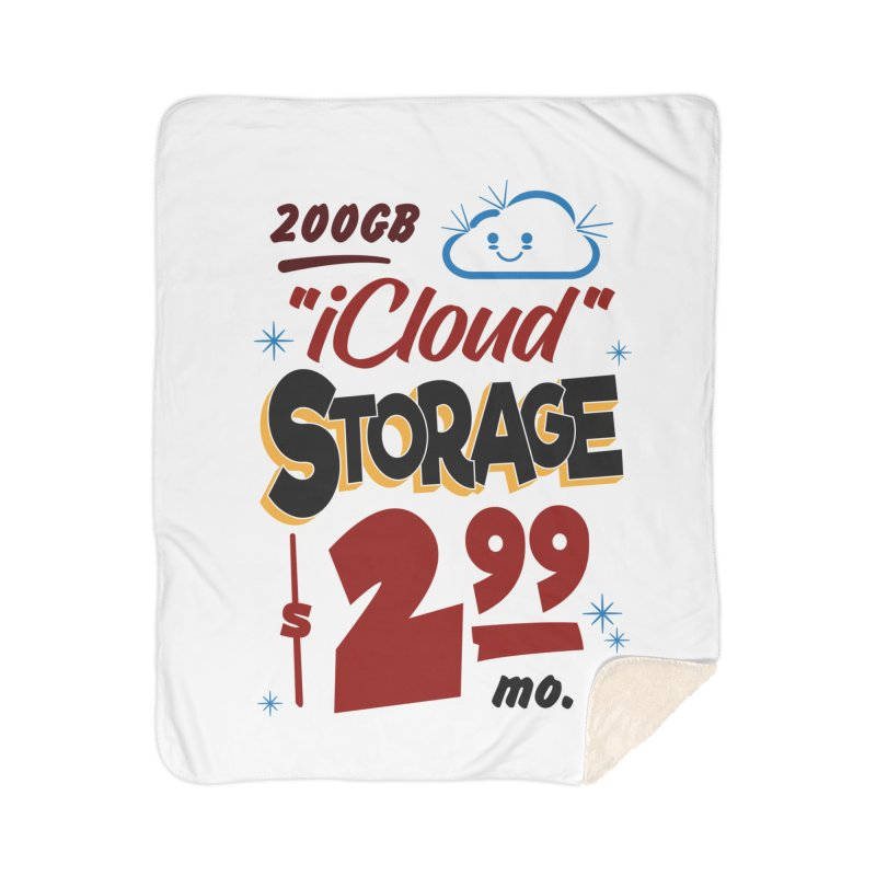 iCloud Storage Sign Home Sherpa Blanket Blanket by Ian J. Norris