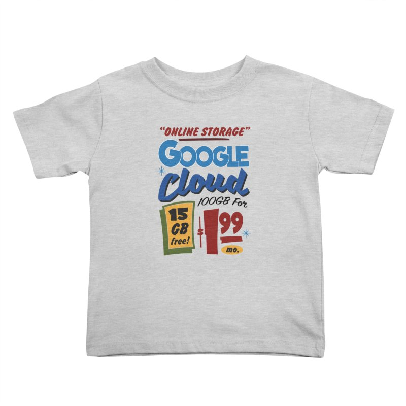 Google Cloud Sign Kids Toddler T-Shirt by Ian J. Norris