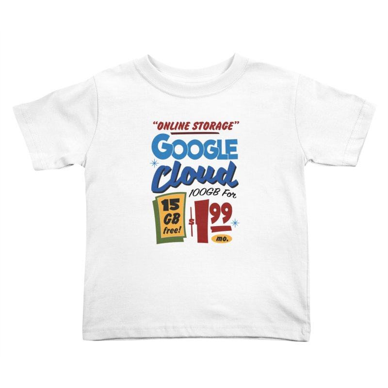 Google Cloud Sign Kids Toddler T-Shirt by Ian J. Norris