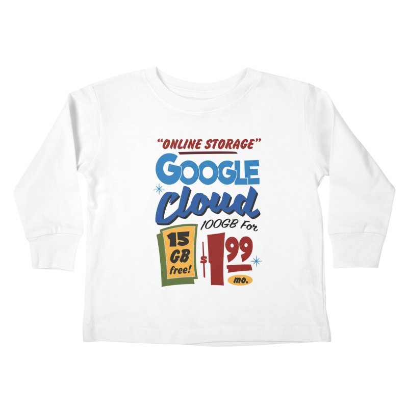 Google Cloud Sign Kids Toddler Longsleeve T-Shirt by Ian J. Norris