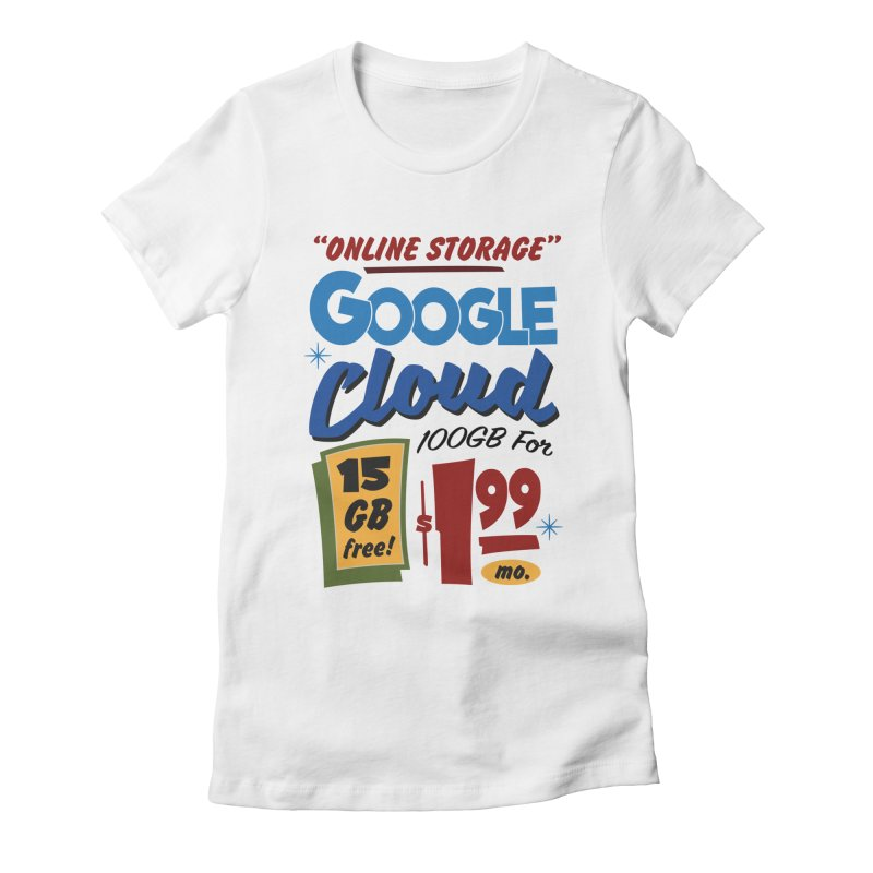 Google Cloud Sign Women's T-Shirt by Ian J. Norris