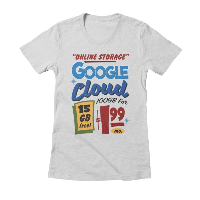 Google Cloud Sign Women's Fitted T-Shirt by Ian J. Norris