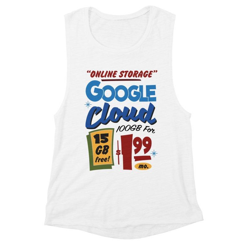 Google Cloud Sign Women's Muscle Tank by Ian J. Norris