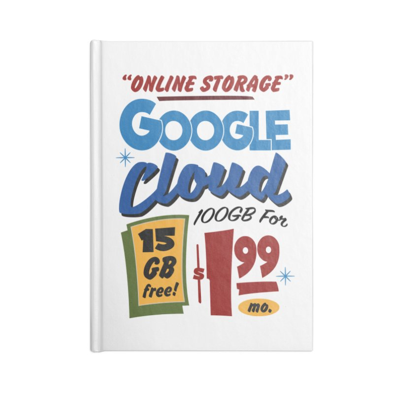 Google Cloud Sign Accessories Blank Journal Notebook by Ian J. Norris