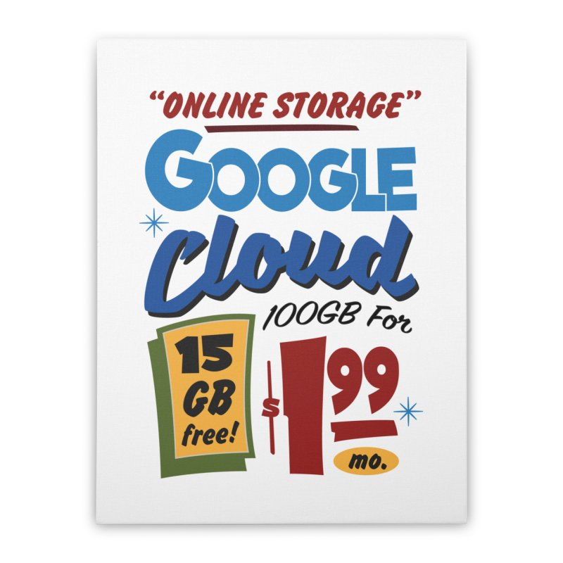 Google Cloud Sign Home Stretched Canvas by Ian J. Norris