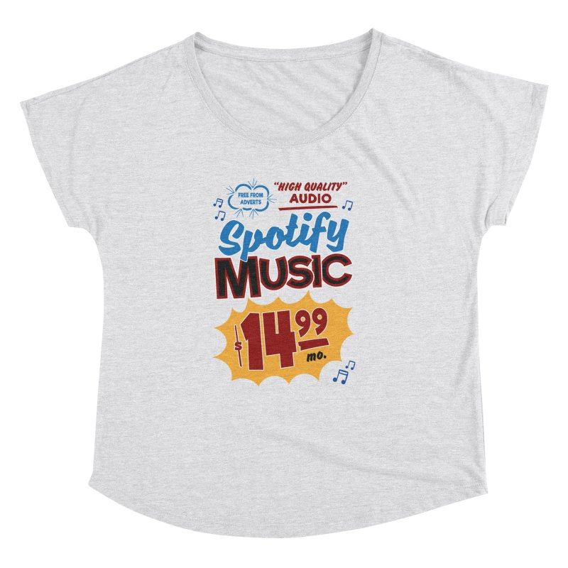 Spotify Sign Women's Dolman Scoop Neck by Ian J. Norris