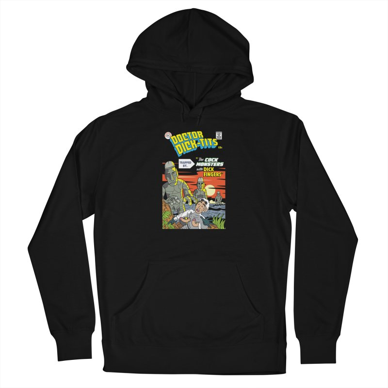 Doctor Dick-Tits Monsters Men's French Terry Pullover Hoody by Ian J. Norris