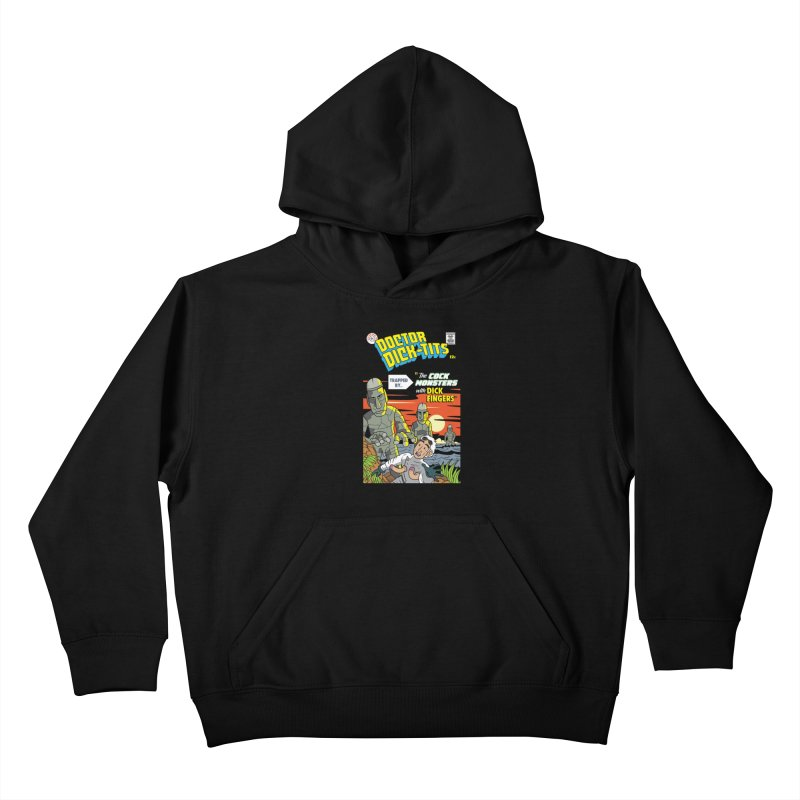 Doctor Dick-Tits Monsters Kids Pullover Hoody by Ian J. Norris