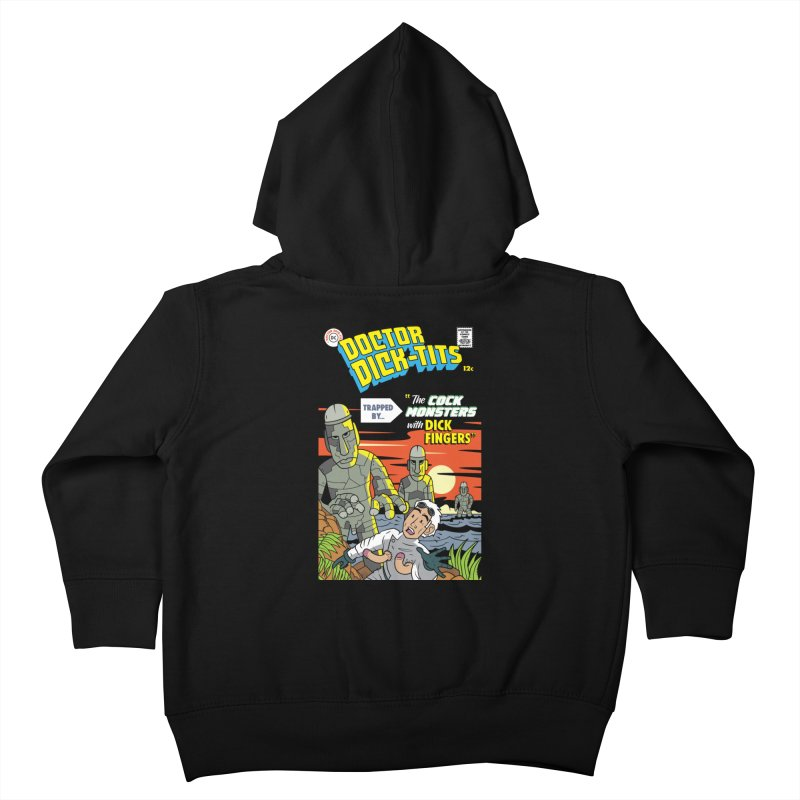 Doctor Dick-Tits Monsters Kids Toddler Zip-Up Hoody by Ian J. Norris
