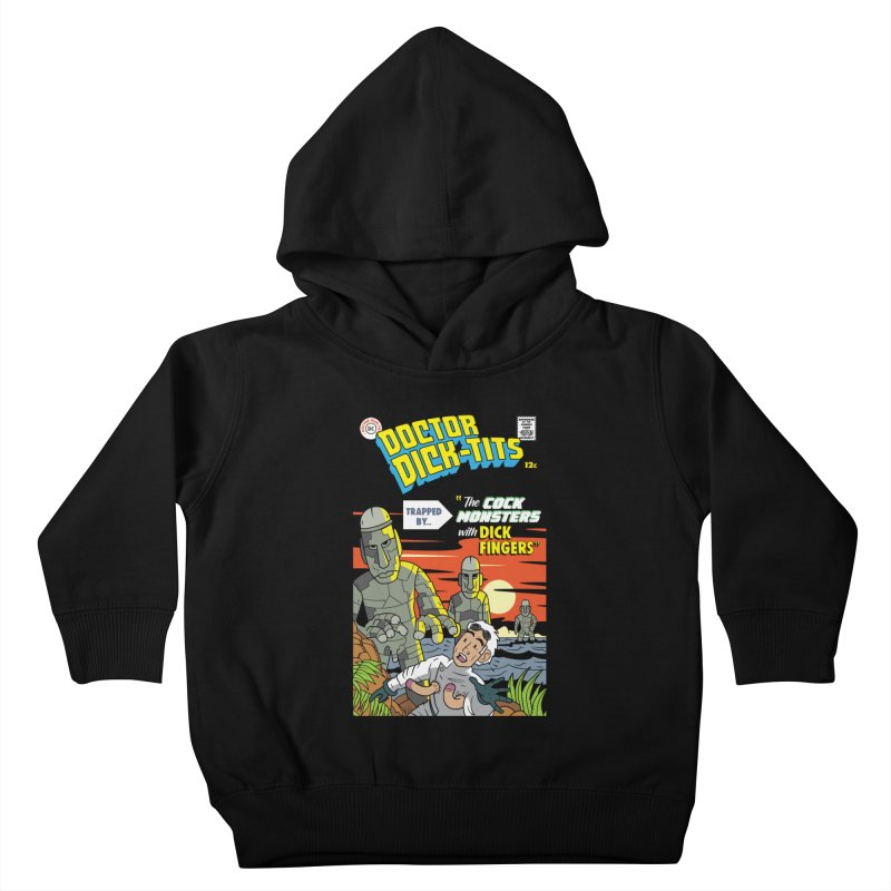Doctor Dick-Tits Monsters Kids Toddler Pullover Hoody by Ian J. Norris
