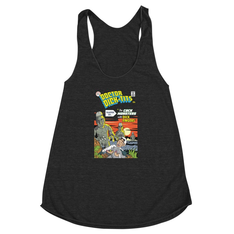 Doctor Dick-Tits Monsters Women's Racerback Triblend Tank by Ian J. Norris