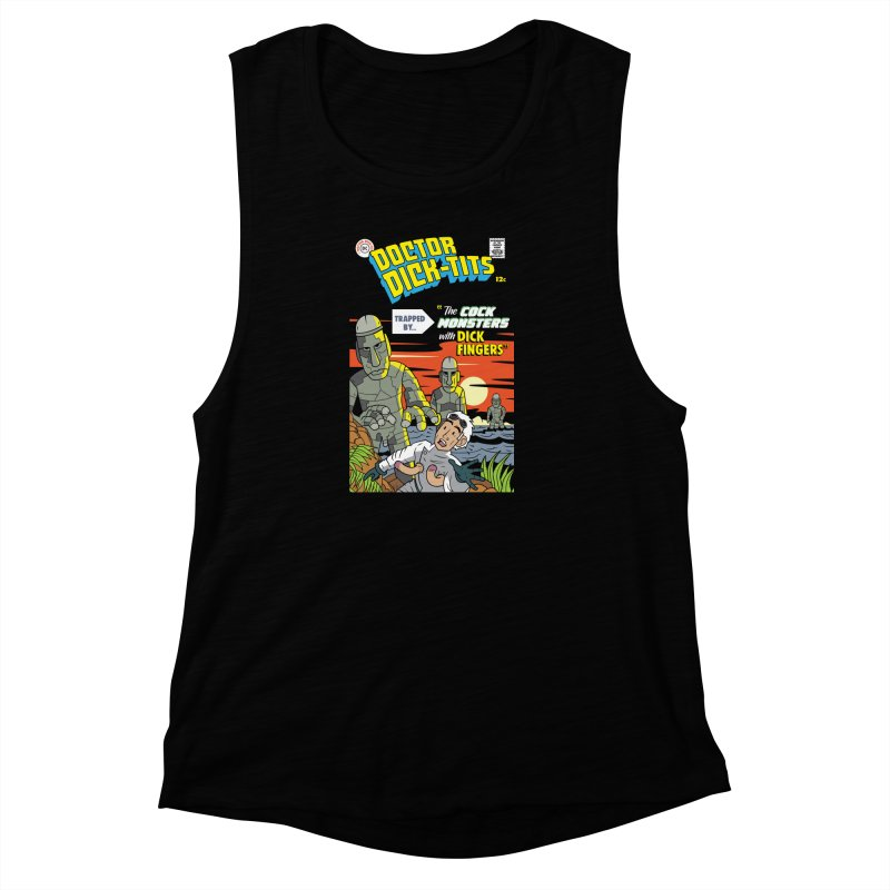 Doctor Dick-Tits Monsters Women's Muscle Tank by Ian J. Norris