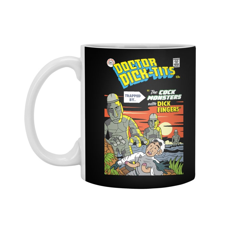 Doctor Dick-Tits Monsters Accessories Mug by Ian J. Norris