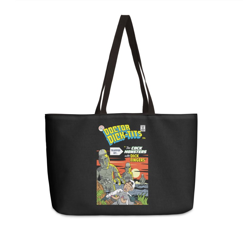 Doctor Dick-Tits Monsters Accessories Weekender Bag Bag by Ian J. Norris