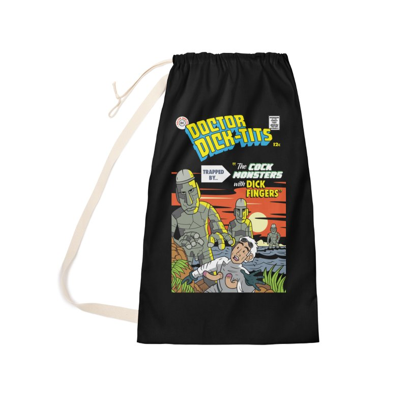 Doctor Dick-Tits Monsters Accessories Laundry Bag Bag by Ian J. Norris