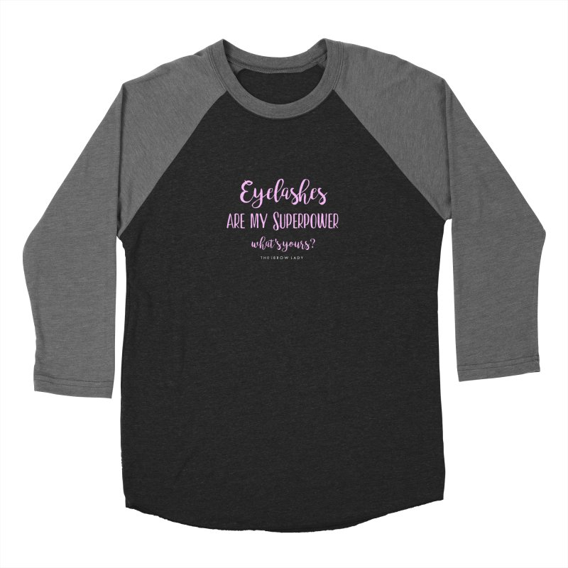 Eyelashes Are My Superpower Women's Longsleeve T-Shirt by Threaded by The iBrow Lady