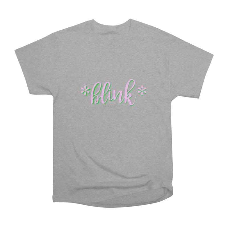 *Blink* Pink & Green Women's Heavyweight Unisex T-Shirt by Threaded by The iBrow Lady