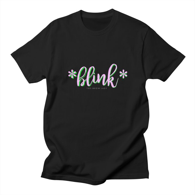 *Blink* Pink & Green Women's Regular Unisex T-Shirt by Threaded by The iBrow Lady