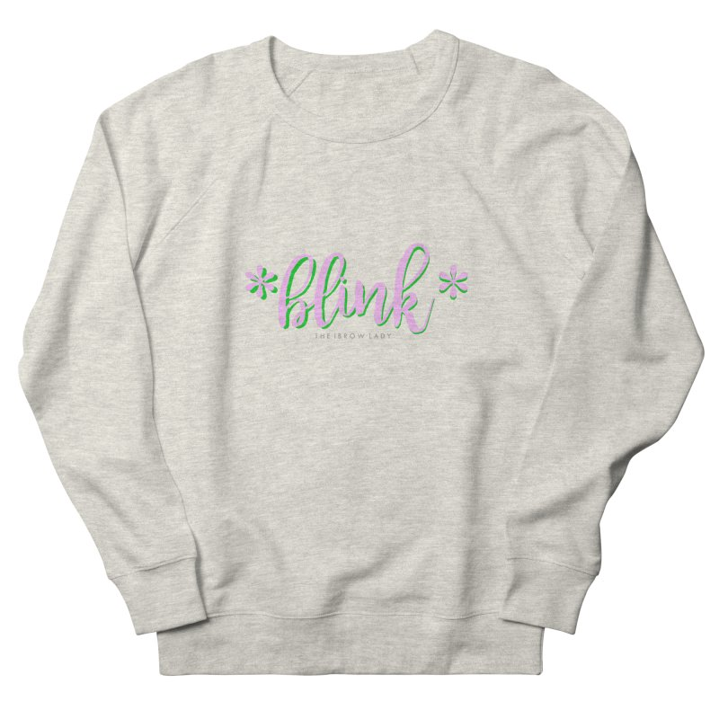 *Blink* Pink & Green Women's French Terry Sweatshirt by Threaded by The iBrow Lady