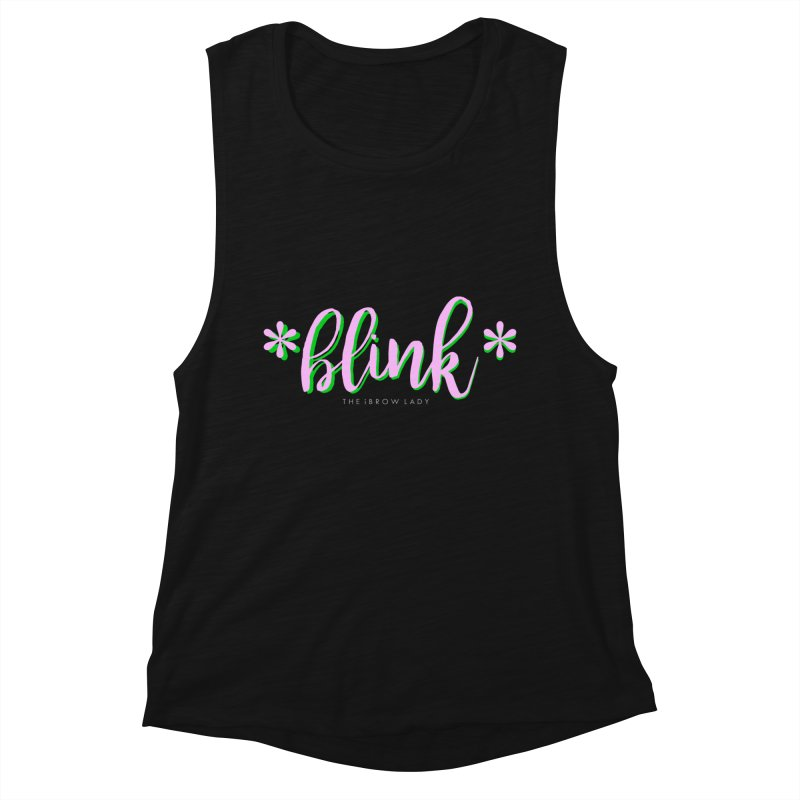 *Blink* Pink & Green Women's Muscle Tank by Threaded by The iBrow Lady