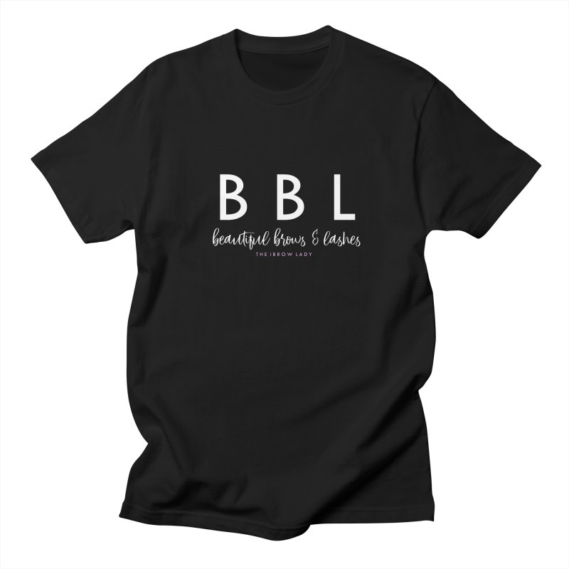 """""""BBL"""" Women's T-Shirt by Threaded by The iBrow Lady"""