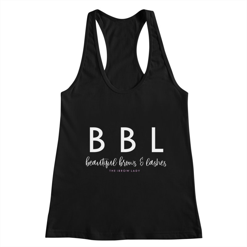 """BBL"" Women's Tank by Threaded by The iBrow Lady"