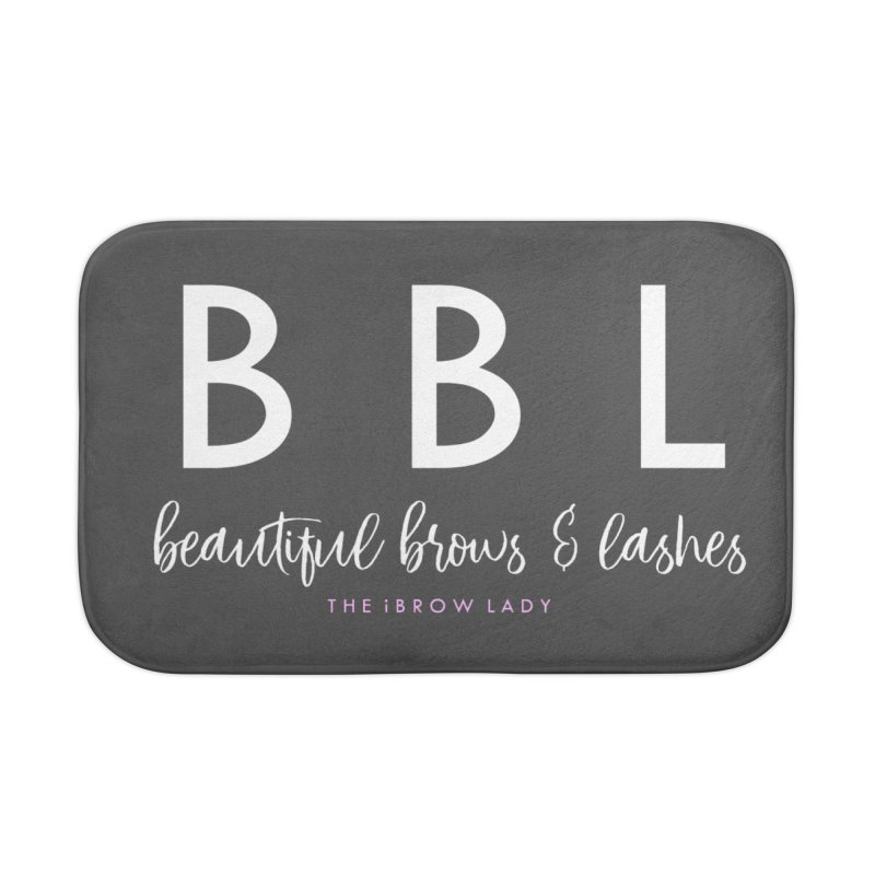 """""""BBL"""" Home Bath Mat by Threaded by The iBrow Lady"""