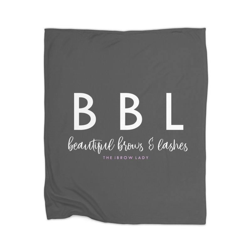 """""""BBL"""" Home Blanket by Threaded by The iBrow Lady"""