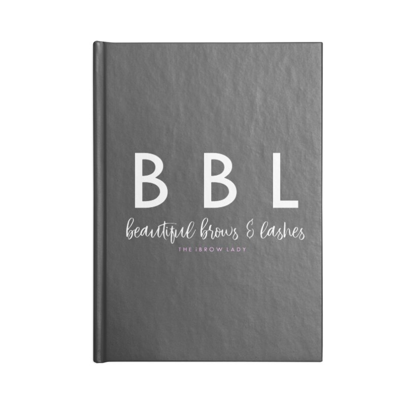 """BBL"" Accessories Lined Journal Notebook by Threaded by The iBrow Lady"